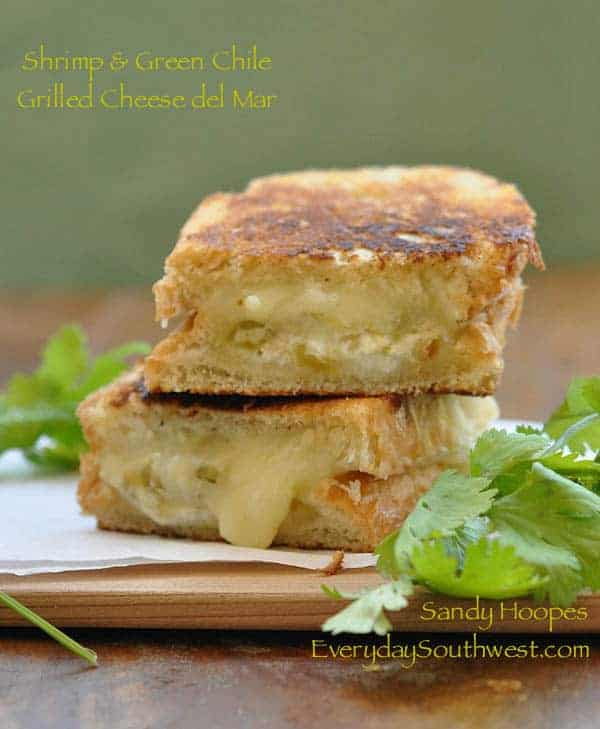 Grilled Cheese del Mar with Shrimp and Green Chiles