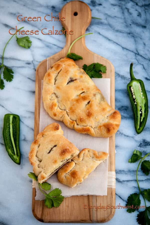 Green Chile Cheese Calzone Recipe