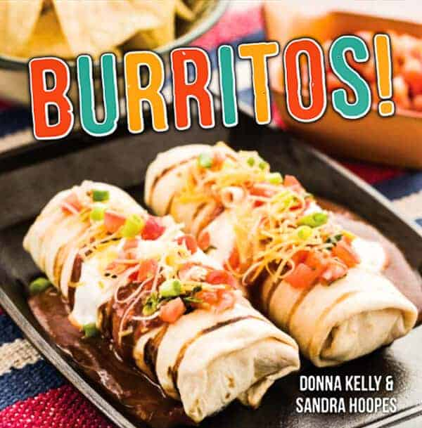 Burritos Cookbook by Sandra Hoopes and Donna Kelly