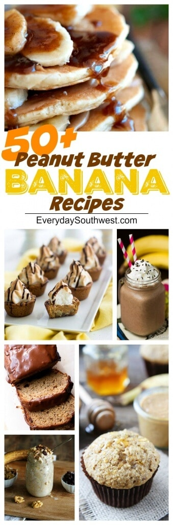 50 Peanut Butter and Banana Recipes