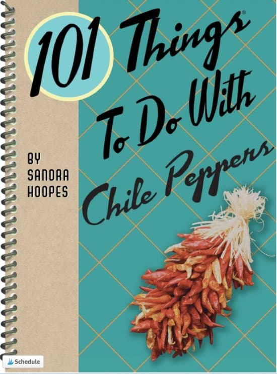 101 Things to Do with Chile Peppers Cookbook by Sandra Hoopes