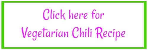 Click here for Vegetarian Chili Recipe - Vegan Chili Recip