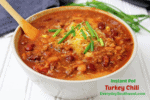 Healthy Ground Turkey Chili Recipe in an Instant Pot