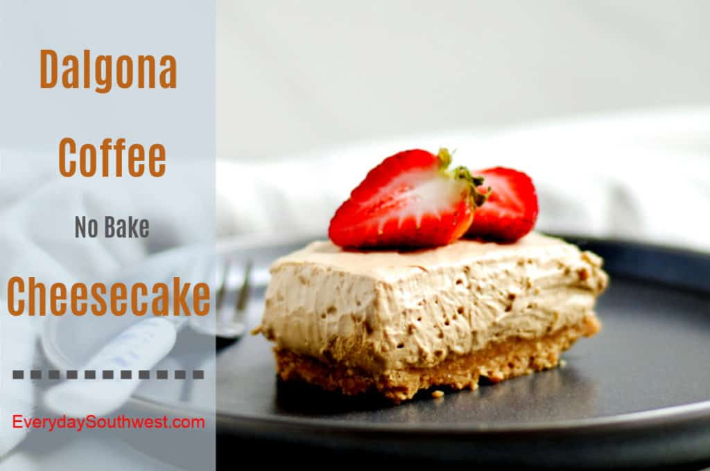 Dalgona Whipped Coffee No Bake Cheesecake