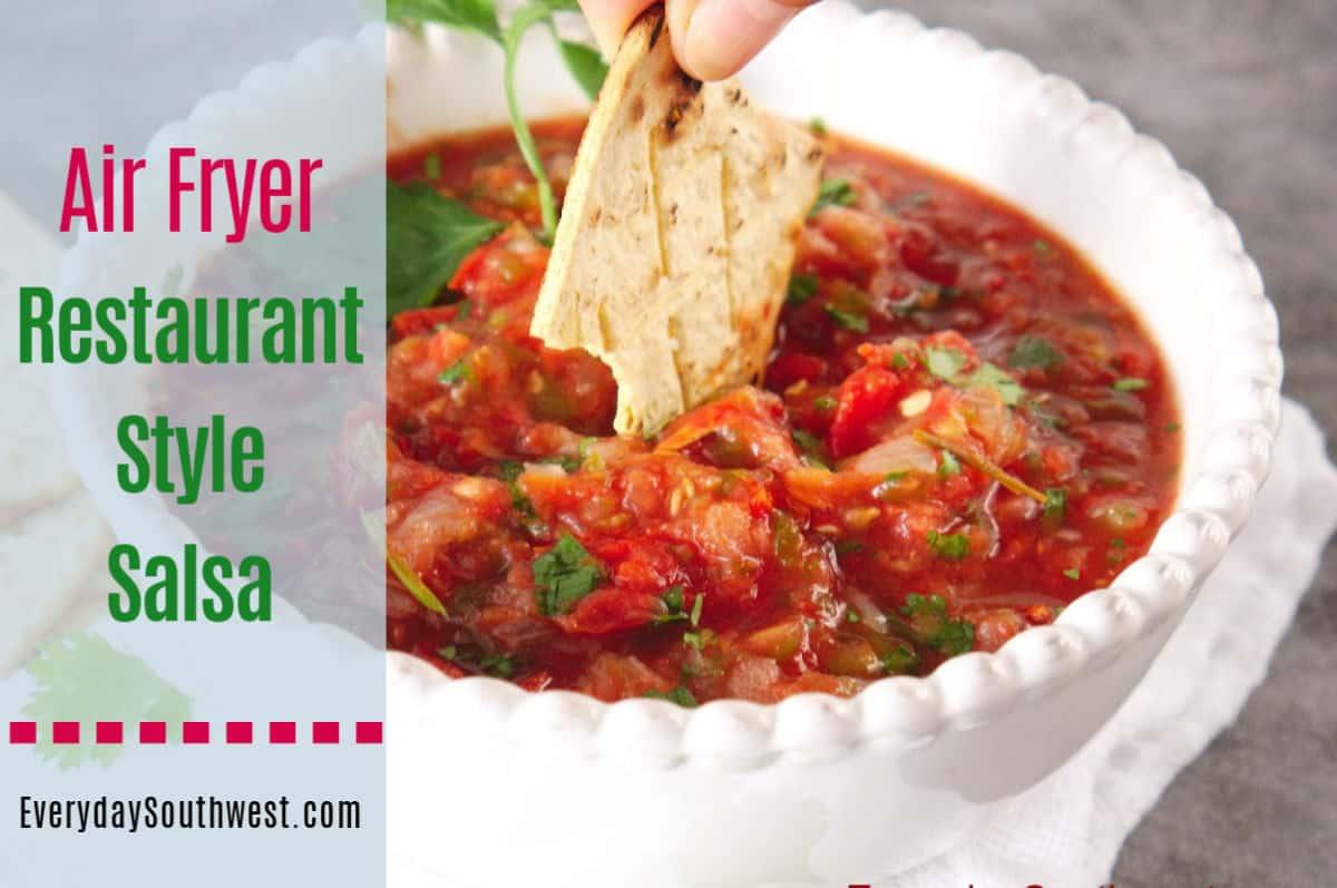 Restaurant Style Salsa AIR FRYER