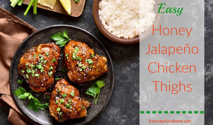 Easy Jalapeno Chicken Thighs with Honey and Lime